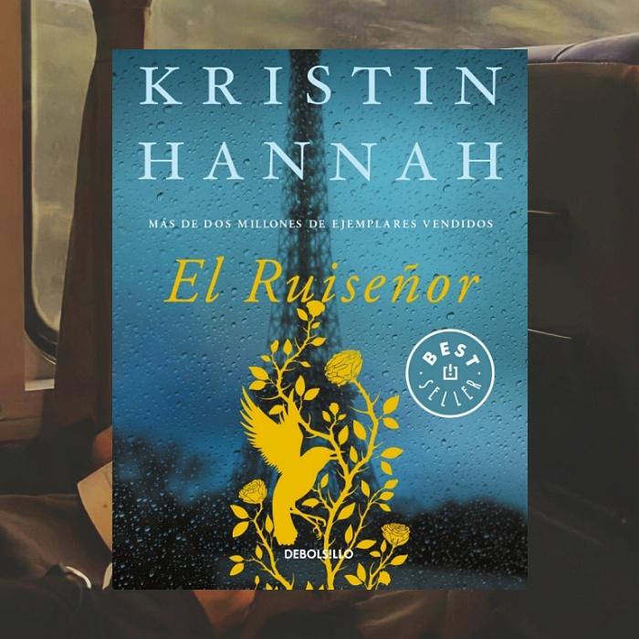 El ruiseñor de Kristin Hannah