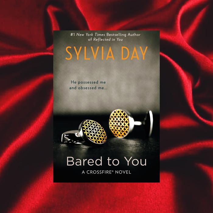 Bared To You de Sylvia Day