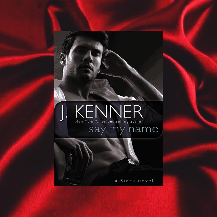 Say My Name de J. Kenner