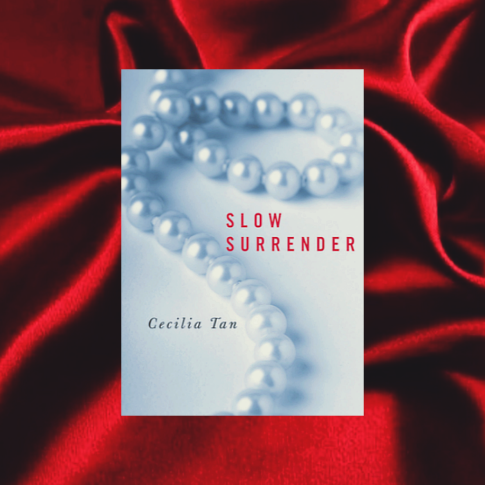 Slow Surrender de Cecilia Tan