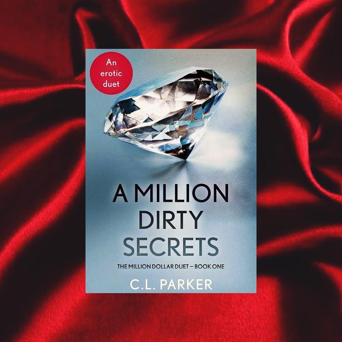 A Million Dirty Secrets de C.L. Parker