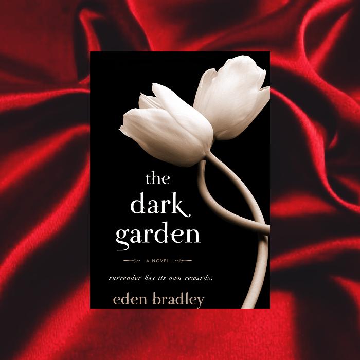 The Dark Garden de Eden Bradley