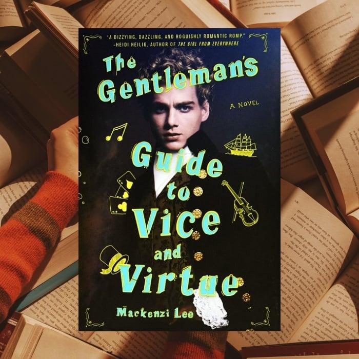 La guía del caballero para el vicio y la virtud de Mackenzi Lee