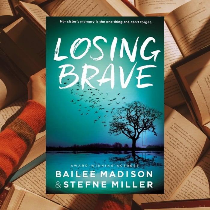 Losing Brave de Bailee Madison y Stefne Miller
