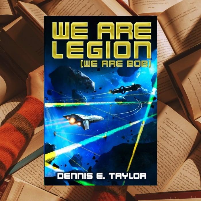 We Are Legion de Dennis E. Taylor