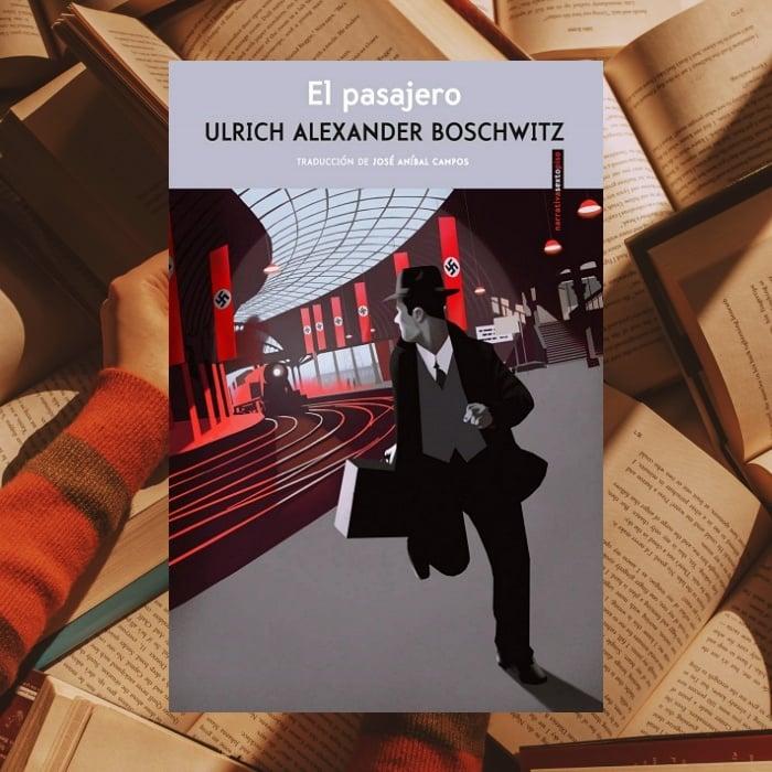 El pasajero de Ulrich Alexander Boschwitz