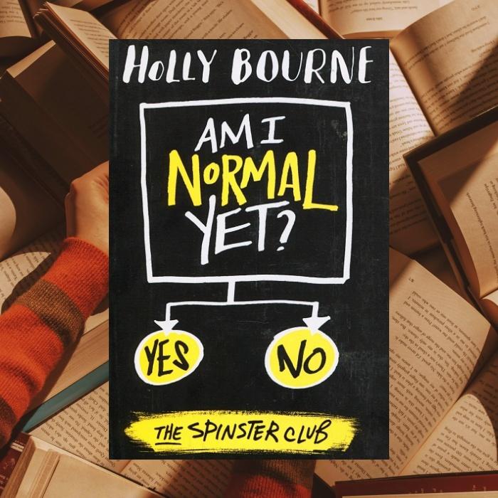 ¿Ya soy normal? de Holly Bourne