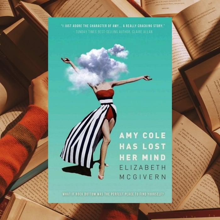 Amy Cole Has Lost Her Mind de Elizabeth McGivern